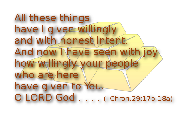 When leaders give first; All these things have I given willingly with honest intent . . .I Chron. 29:17b-18a